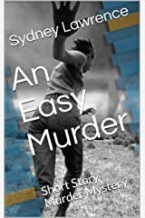 An Easy Murder: Short Story Murder Mystery Kindle Edition