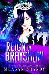 Reign of Brayshaw Kindle Edition