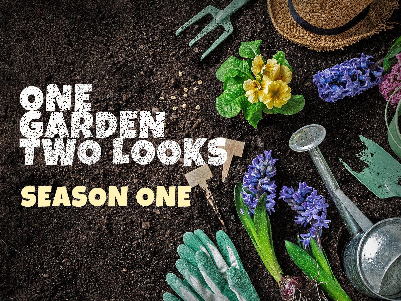 One Garden Two Looks on Amazon Prime Video UK