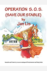 OPERATION S.O.S. (SAVE OUR STABLE) Kindle Edition