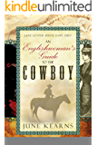 An Englishwoman's Guide to the Cowboy