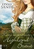 Meine ungezähmte Highland-Braut (Highlander 3) (German Edition)