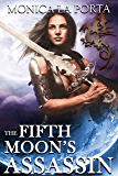 The Fifth Moon's Assassin (The Fifth Moon's Tales Book 5)