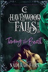 Taming the Beast: (A Havenwood Falls Sin & Silk Novella) Kindle Edition