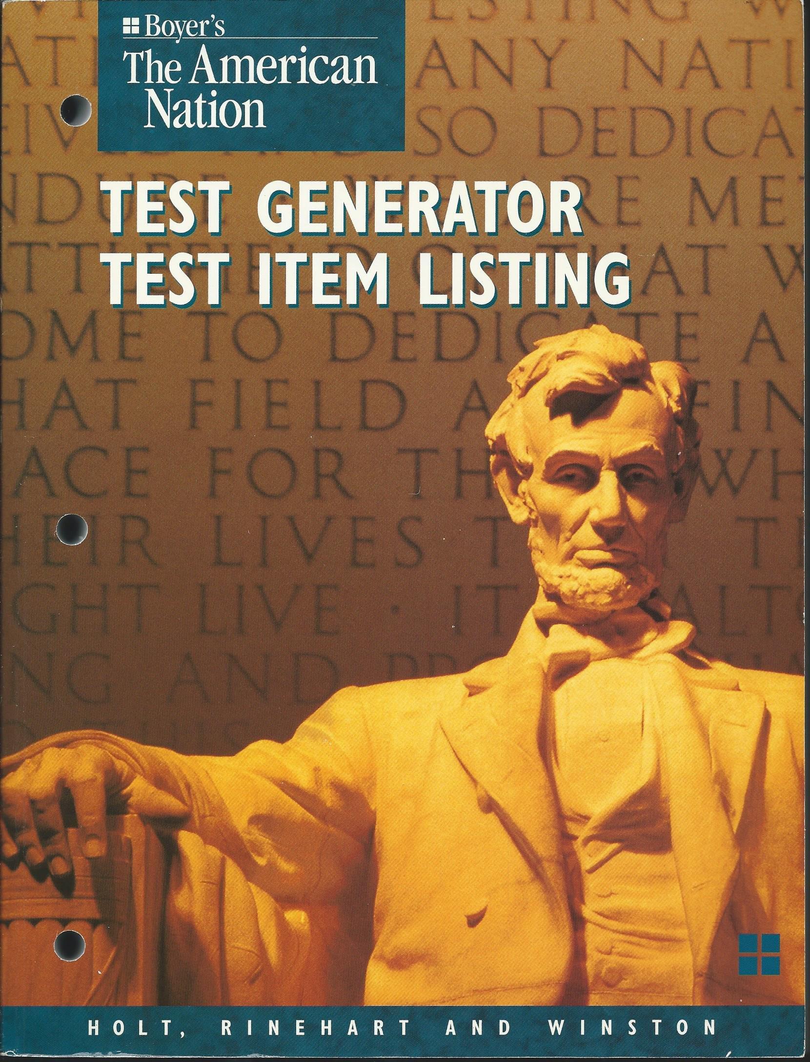 Boyer's the American Nation Test Generator, Test Item Listing: Boyer:  9780030507991: Amazon.com: Books