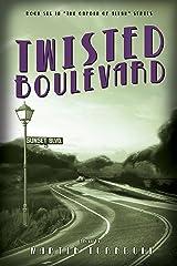 Twisted Boulevard: A Novel of Golden-Era Hollywood (Hollywood's Garden of Allah novels Book 6) Kindle Edition