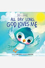 All Day Long, God Loves Me (Best of Li'l Buddies) Kindle Edition