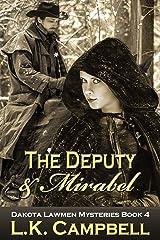 The Deputy & Mirabel (Dakota Lawmen Mysteries Book 4) Kindle Edition