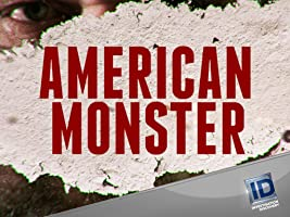 American Monster Season 1