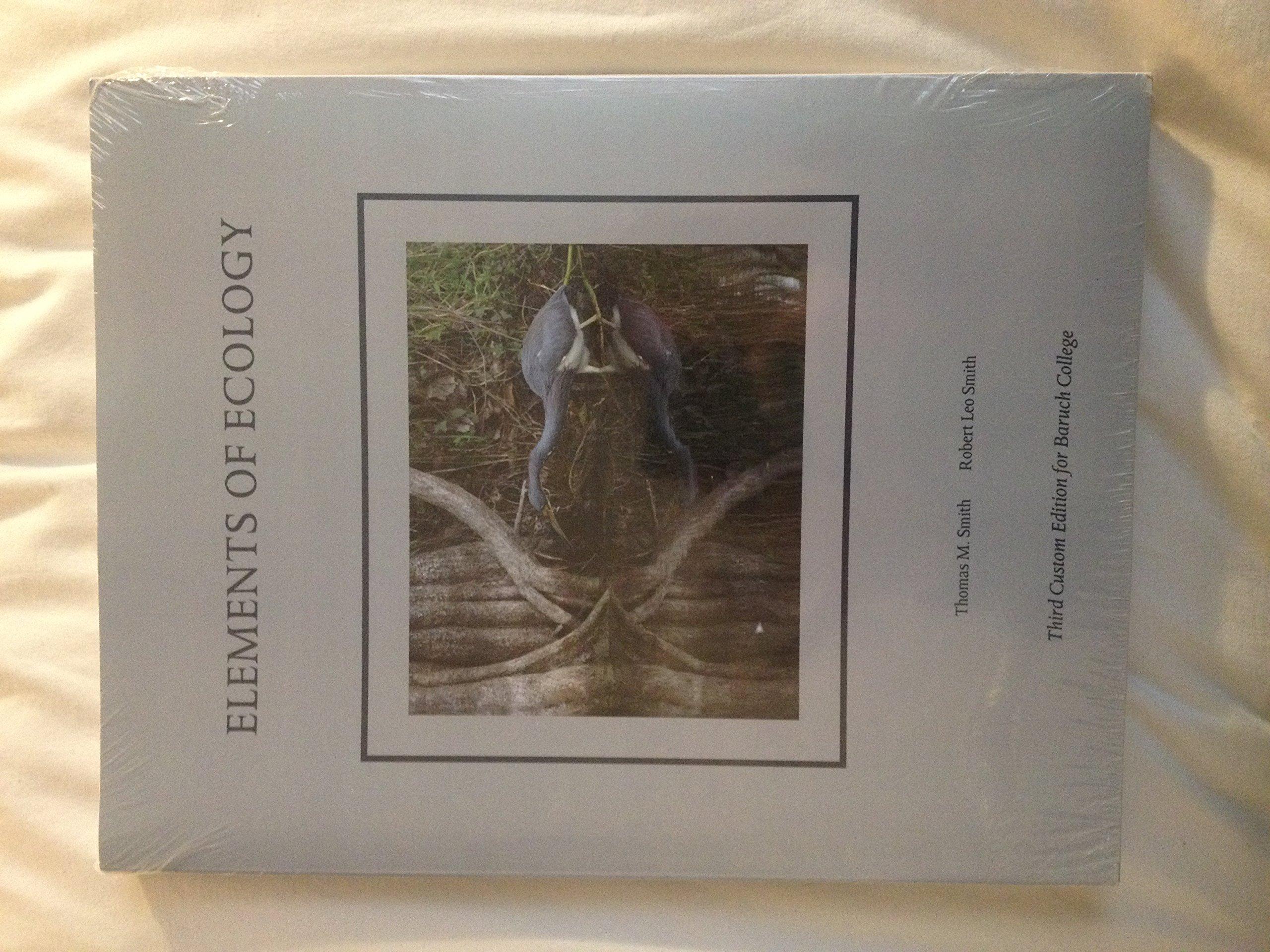 Elements of Ecology Lab Manual Custom Third Edition Baruch College: Pearson  Custom: 9781269272964: Amazon.com: Books