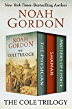 The Cole Trilogy: The Physician, Shaman, and Matters of Choice (English Edition)