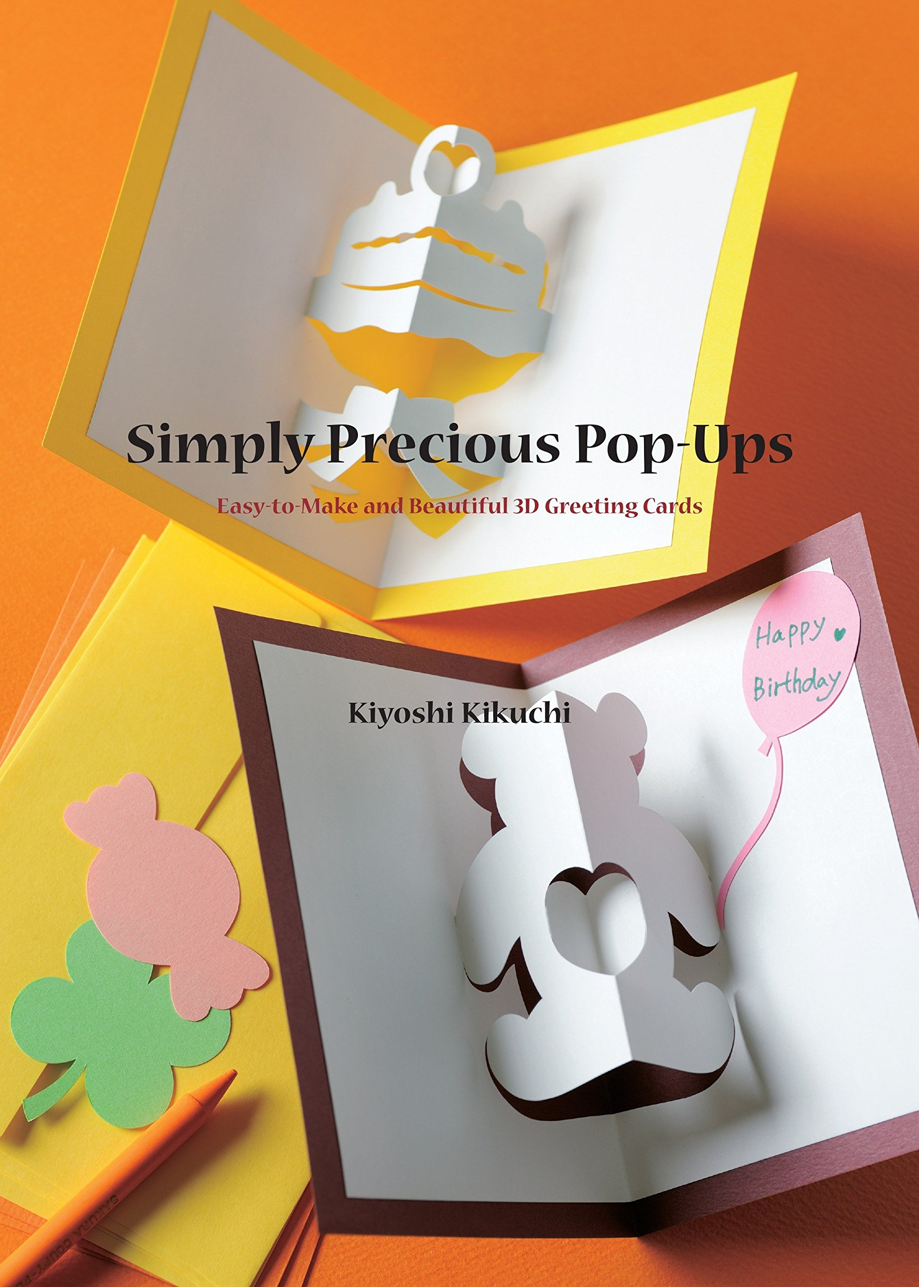 Simply Precious Pop Ups Easy To Make And Beautiful 3d Greeting
