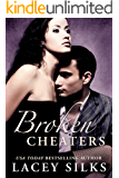 Broken Cheaters