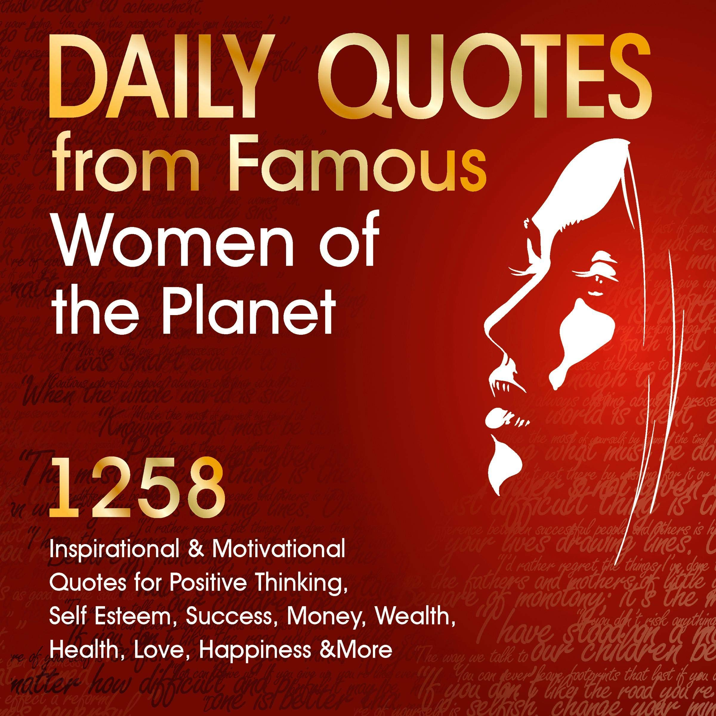 Daily Quotes From Famous Women Of The Planet 1258 Inspirational And