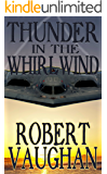 Thunder In The Whirlwind