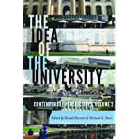 The Idea of the University: Contemporary Perspectives (Global Studies in Education Book 18)