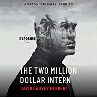 The Two Million Dollar Intern