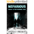 Nefarious (The Blackwell Files Book 1)
