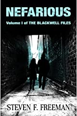 Nefarious (The Blackwell Files Book 1) Kindle Edition