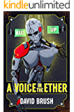 A Voice in the Ether (The Age of Man)
