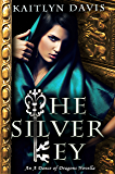 The Silver Key (A Dance of Dragons #1.5)