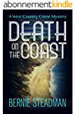 Death on the Coast (A West-Country Crime Mystery Book 3) (English Edition)
