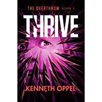 Thrive (The Overthrow Book 3) (English Edition)