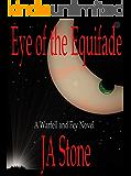 Eye of the Equifade (Warfell and Fey Book 1)
