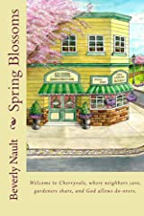 Spring Blossoms (The Seasons of Cherryvale Book 6) Kindle Edition