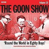 The Goon Show: Volume 33