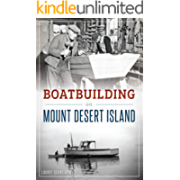 Boatbuilding on Mount Desert Island