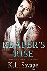 Reaper's Rise (Ruthless Kings MC Book 1) Kindle Edition