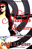Mischief's Mayhem: The Third installment in The Chloe Daniels Mysteries