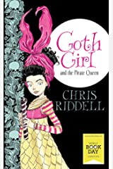 Goth Girl and the Pirate Queen: World Book Day Edition 2015 Kindle Edition