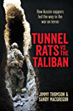 Tunnel Rats vs the Taliban: How Aussie sappers led the way in the war on terror