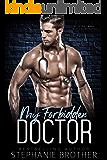 My Forbidden Doctor: A Secret Baby Medical Romance (Forbidden Medicine Book 7)