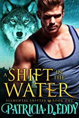 A Shift in the Water (Elemental Shifter Book 1) Kindle Edition