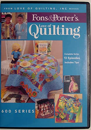 Amazon Fons And Porter Love Of Quilting 600 Series Movies Tv