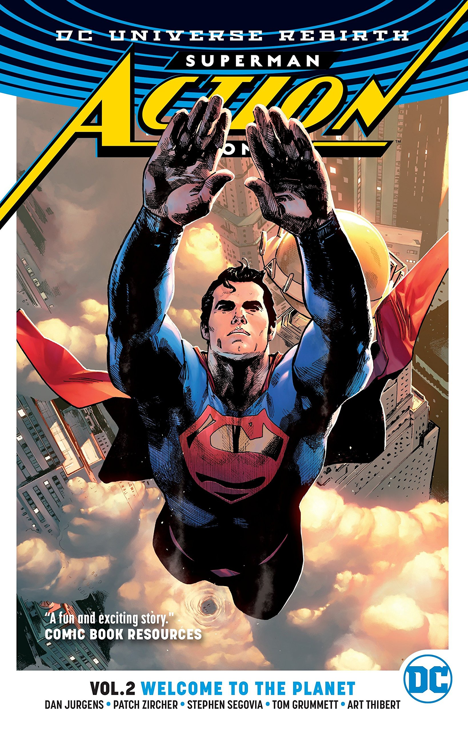Superman: Action Comics Vol. 2: Welcome to the Planet (Rebirth) (Superman Action Comics: DC Universe Rebirth) by DC COMICS