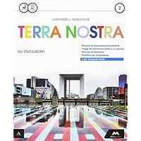 Terra Nostra Italia - Volume 2 + Atlante 2  con Laboratorio delle competenze e Contenuti Digitali Integrativi online
