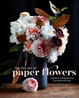 The exquisite book of paper flowers a guide to making unbelievably the fine art of paper flowers a guide to making beautiful and lifelike botanicals mightylinksfo