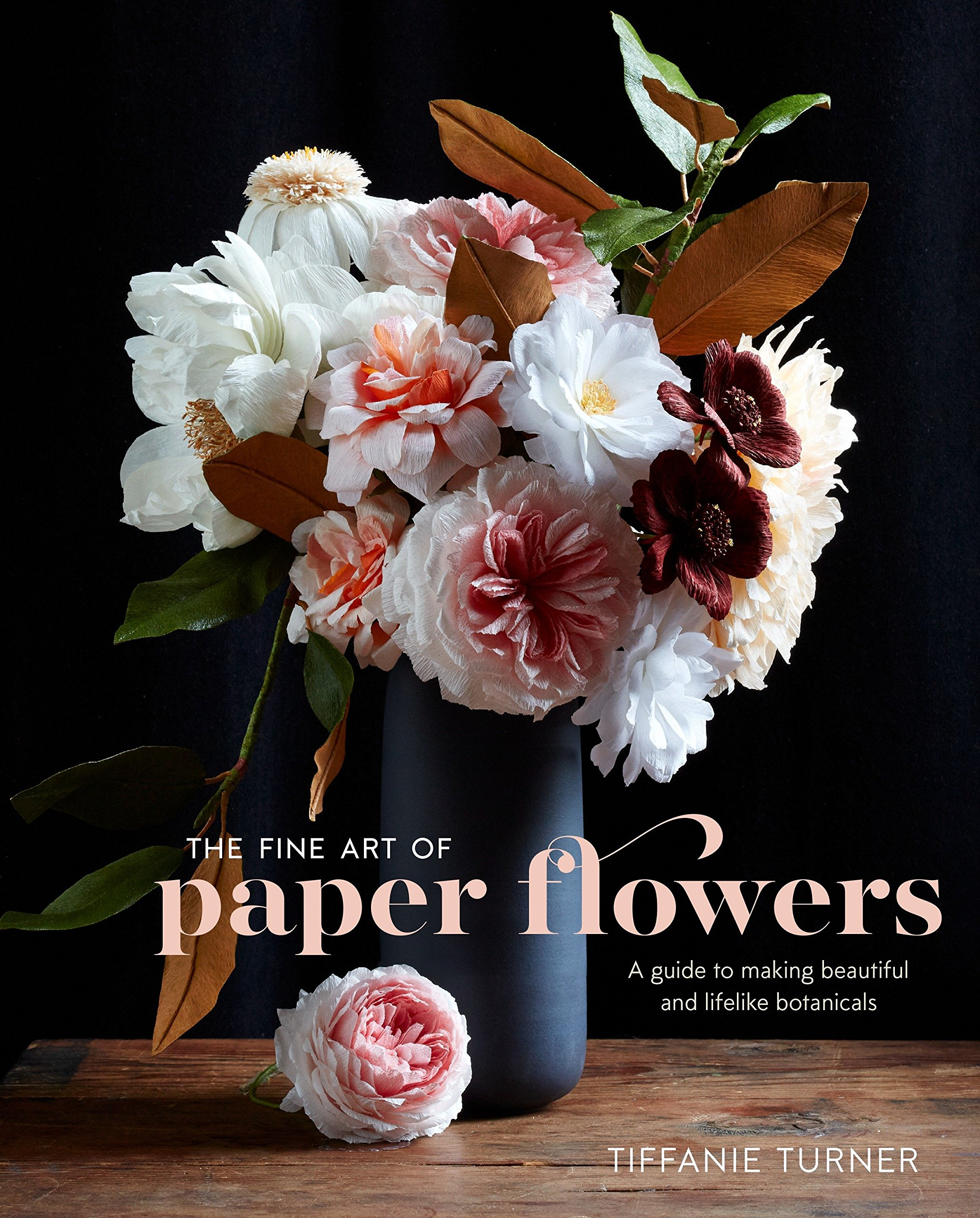 The fine art of paper flowers a guide to making beautiful and the fine art of paper flowers a guide to making beautiful and lifelike botanicals tiffanie turner aya brackett 9780399578373 amazon books izmirmasajfo