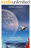 Virtual War: Alpha Centauri (A LitRPG Novel)