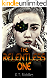 The Relentless One