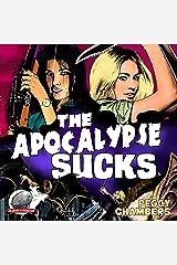 The Apocalypse Sucks Audible Audiobook