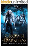 Crown of Darkness (Divisa Huntress Book 1)