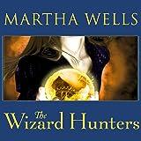 The Wizard Hunters: Fall of Ile-Rien, Book 1