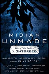 Midian Unmade: Tales of Clive Barker's Nightbreed Kindle Edition