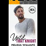 Until That Knight