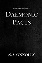 Daemonic Pacts (The Daemonolater's Guide Book 1) Kindle Edition